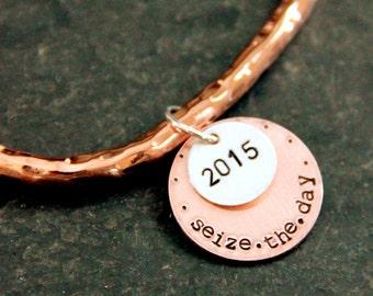 Seize The Day Bracelet - Hammered Copper Bracelet - Seize The Day Bracelet - Seize The Day Graduation Gift - Carpe Diem - Copper Bangle -