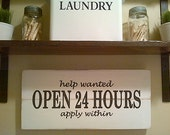 Wooden Laundry Room Sign: Open 24 Hours by Dressingroom5