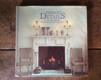 Vintage English Interior Design Book Period Details A Sourcebook For House Restoration Judith And Martin Miller