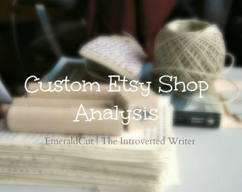 Custom Etsy Shop Analysis for Marketing Promotion / Shop Ideas Feedback, Etsy Shop Help Brainstorming Keywords Tags via Buyer's Perspective
