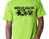 "Giant Monster ""Where the Kaiju Are"" hand-printed T-shirt -- Kaiju, Godzilla DISCONTINUED"
