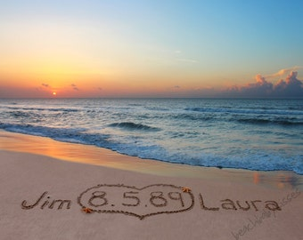 CUSTOM SUNRISE - Wedding Names & Date or Any Message written in the sand at sunrise - FREE Shipping!