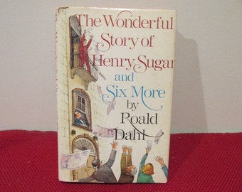 Vintage Hardcover book with Dust Jacket The Wonderful Story of Henry Sugar and Six More by Roald Dahl