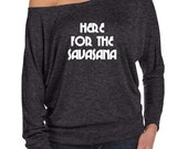 Here for the Savasana Funny Yoga shirt Flowy off the Shoulder Long Sleeve T-shirt