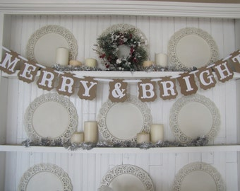 MERRY & BRIGHT Banner, Christmas Decoration, Farmhouse Christmas, Christmas Sign