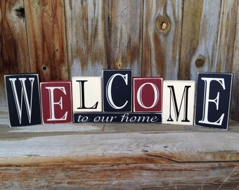 WELCOME to our HOME Vinyl Lettering Wood BLOCKS home decor primitive shelf sitter. Welcome Sign, Front porch, wood sign, words