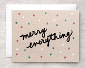 Merry Everything Funny Christmas Card, Holiday Card - Confetti Hand Lettered, Hand Painted, Handmade Unique Brown Recycled Card