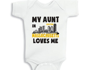 My Aunt in BOSTON MASSACHUSETTS Loves me baby bodysuit or  Kids Shirt