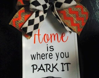 Home Is Where You PARK IT Sign RV Camper Travel Trailer Motorhome