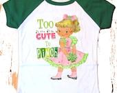 "St. Patricks Day Girls Raglan Pink tee shirt ""Too Cute To Pinch"" St. Paddy's Day"