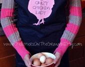 Crazy Chicken Lady  Apron