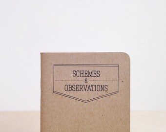 "Gunner Jackson - Screenprinted Notebook - ""Schemes and Observations"""