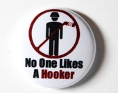 Hockey Hooker - 1 inch Button, Pin or Magnet