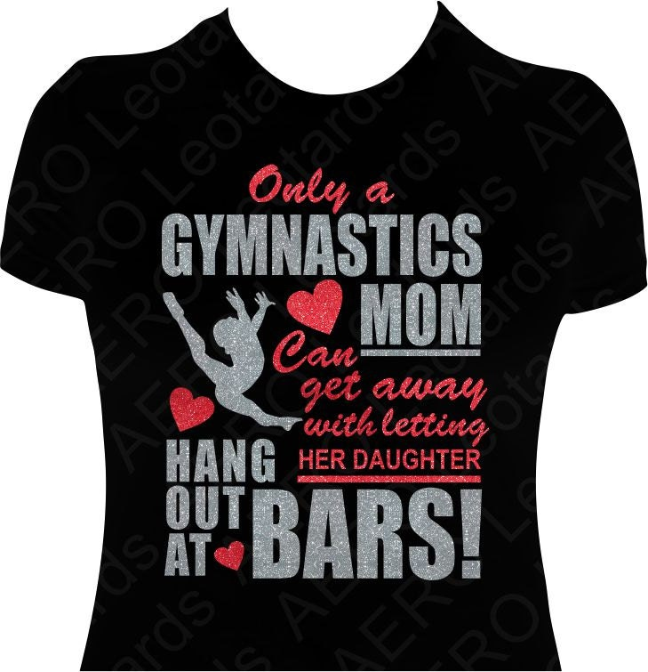 Gymnastics Mom Gymnast Glitter T Shirt Gymnastic By