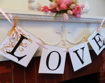 Wedding Decorations - LOVE Banner- Blush and Gold Bridal Shower Decor- Sweetheart Table Banner- Engagement Photo Prop- Your Color Choice