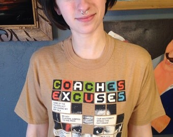 1980's Coaches' Excuses t-shirt, fits like a medium