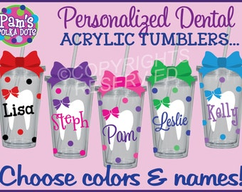 Personalized DENTAL ASSISTANT Hygienist Acrylic TUMBLER with Tooth Name Polka Dots Your Color Choices Dentist Orthodontist