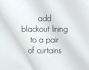 Blackout Lining to Add on Curtains. Pair of TWO panels. White Window Drapery Lining.