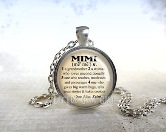 Mimi Necklace - Mimi Jewelry - Mimi Pendant Charm for Mothers Day Dictionary Definition 1 inch Round Glass Pendant as Necklace or Key Chain