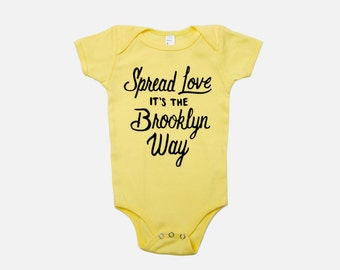 Spread Love, It's the Brooklyn Way | Baby Onesie | Yellow