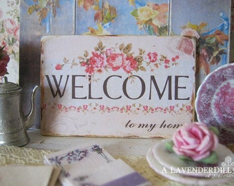 Rose Welcome Sign for Dollhouse Miniature