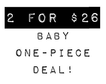 SALE: Baby One-Piece - 2 For Deal