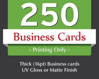 250 business card printing - Thick business cards