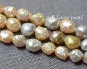 Large Hole Freshwater Pearl Baroque pearl Pebble Mixed Color Loose Beads 7-8mm 45pcs Full Strand Item No : PL3104