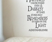 Happiness Can Be Found Even In The Darkest Of Times Wall Decal Vinyl Sticker Quote Harry Potter Albus Dumbledore
