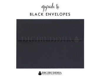 Upgrade to BLACK ENVELOPES Flat Matte Envelope Add-On for any digibuddha Invitations or Thank You Cards. Wedding Bridal Shower Baby Shower