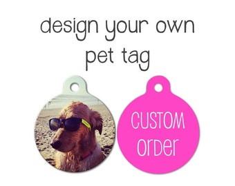 Custom Pet Tag, Personalized Pet Tag, Dog ID Tag, Cat ID Tag, and Dog Tags for Dogs - Create Your Own Pet Tag