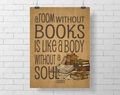Reading, book and Library Print-  A room without books is like a body without a soul - Print