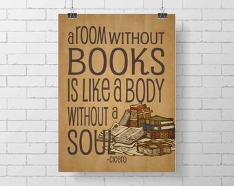 Reading book Library Print-  A room without books is like a body without a soul - wall Print - home decor - school print - vintage print