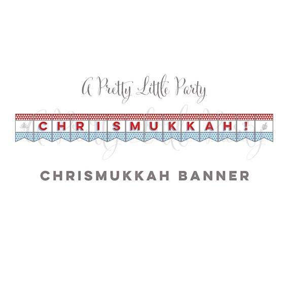 Chrismukkah Banner - Chrismukkah Sign -  Christmas Hanukkah Party Supplies - INSTANT DOWNLOAD