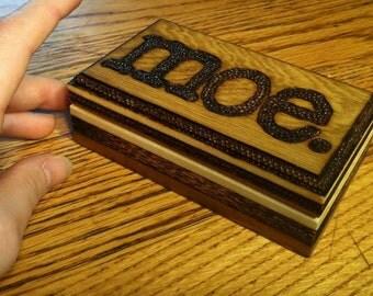 Moe. Wood Burned Wooden Box