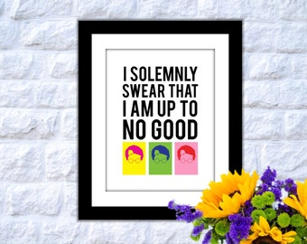 I solemnly swear that I am up to no good Poster, Harry Potter Poster, Harry Potter Print, Harry Potter Art, Harry Potter Quote Poster