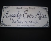 and they lived Happily Ever After Personalized Plaque