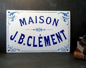 Antique French enamel Home Sign .Name Plaque  .Wall Decor .JB Clement Home .Art Nouveau .Cottage decor