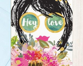 Hey Love | Greeting Card