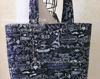 French Market Bag, Insulated Shopping Tote, Handmade Gift Bag - Paris Blackboard French Words, Eiffel Tower, Ooh La La Quilted Cotton Lining