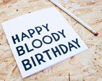 Happy Bloody Birthday Card