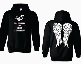 Walk Softly and Carry a Crossbow Angel Wings Adult Hoodie