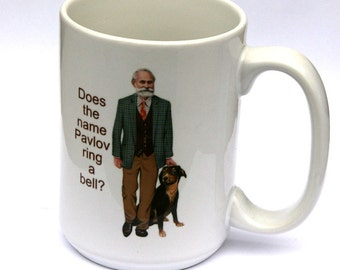 Ivan Pavlov Mug Does the name Pavlov ring a bell?  Psychology Mug, Psychology coffee mug, mug with Pavlov