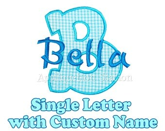 Custom Name Monogram Custom Initial Any Letter Applique Machine Embroidery Design Download