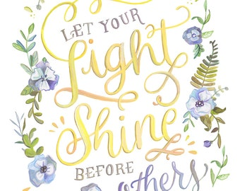 Let Your Light Shine Before Others - Bible Verse Print