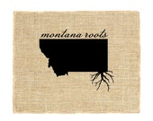 Montana Roots Unframed, Know your roots, Burlap Wall Art, Burlap, State Roots