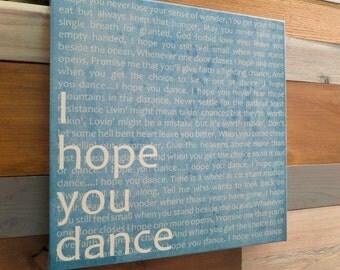 I Hope You Dance, 12x12 Canvas, Sky Blue