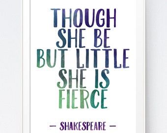 "Shakespeare Inpirational Purple Green Blue Watercolor ""Though she be but little she is fierce"" Quote Printable Digital, INSTANT DOWNLOAD"
