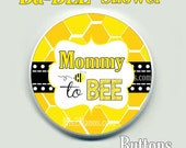 Bee Button Badge Baby Shower Pin Back Button Personalized Buttons and Magnets