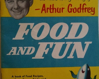 Food And Fun  Arthur Godfrey Booklet From  Star-Kist Tuna , Recipes, Games,  Puzzles
